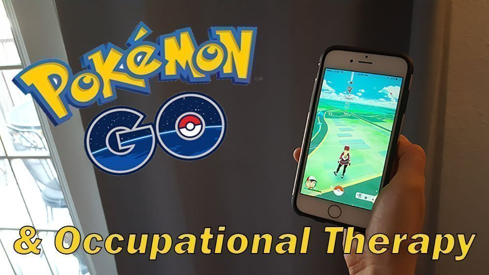 Pokemon Go and Occupational Therapy