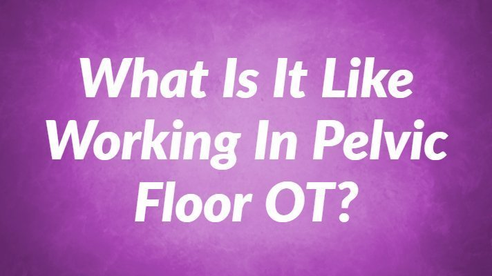 pelvic-floor-occupational-therapy