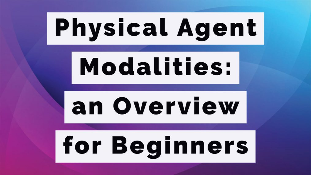 physical agent modalities