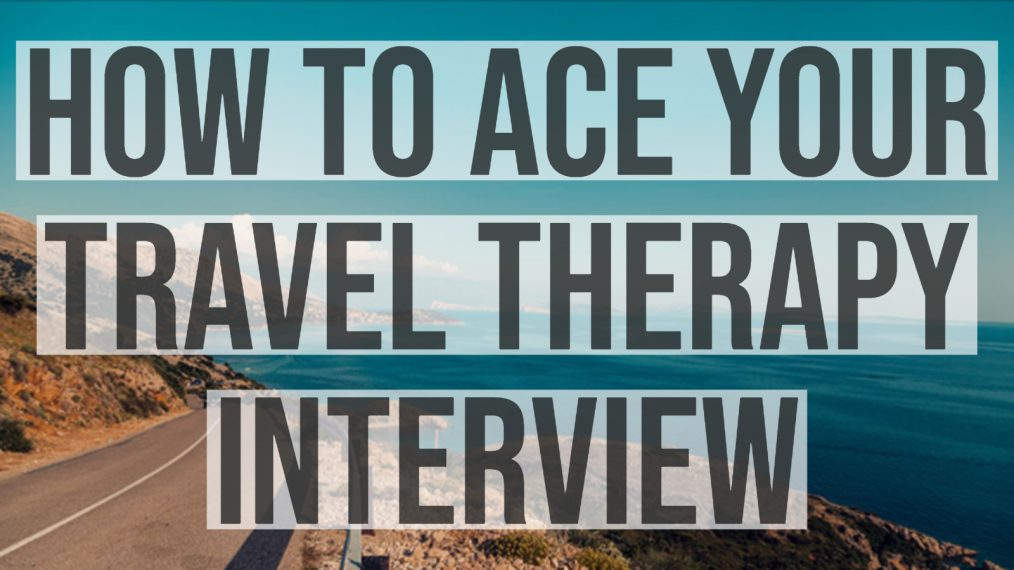 ace travel therapy interview