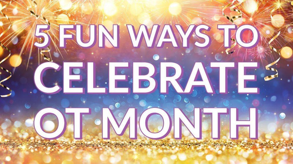 celebrate-ot-month-main