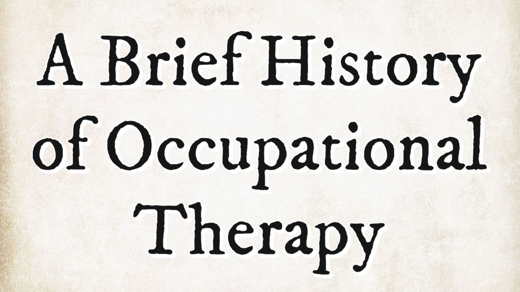 brief history of occupational therapy main