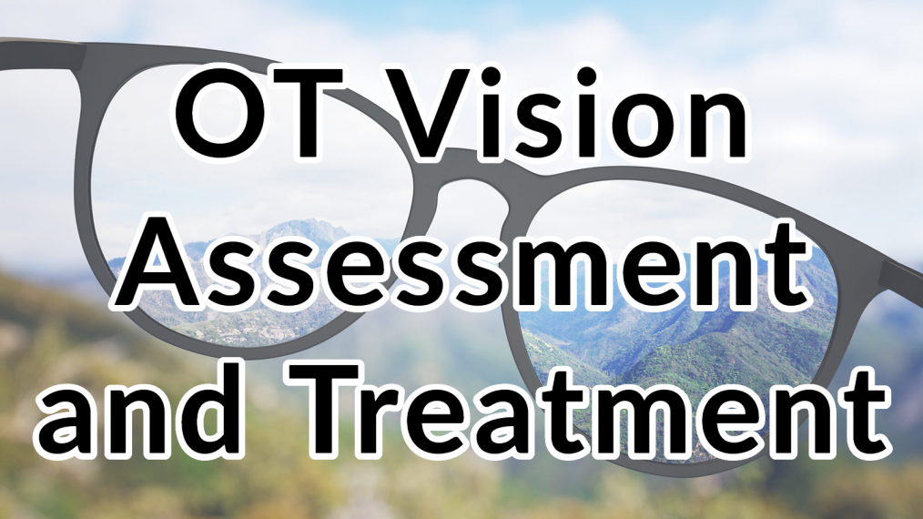 ot-vision-assessment-treatment