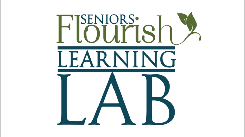 Seniors Flourish Learning Lab Review2