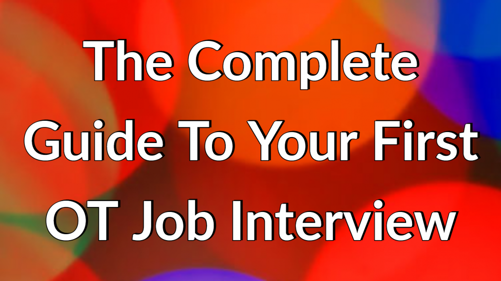 complete guide first OT job interview