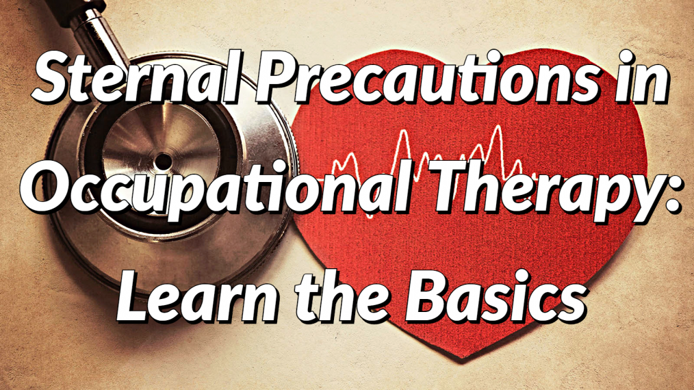 occupational therapy sternal precautions