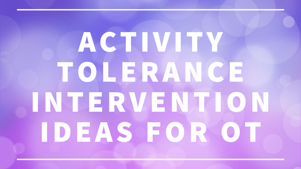 activity tolerance interventions main