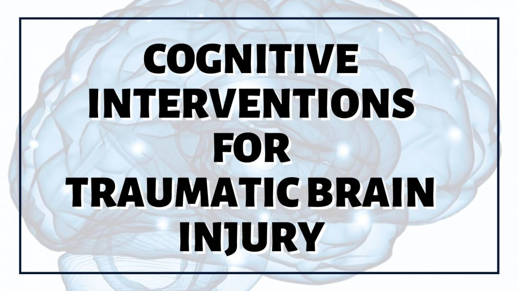 cognitive interventions for tbi main