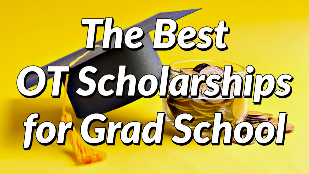 best ot grad school scholarships main