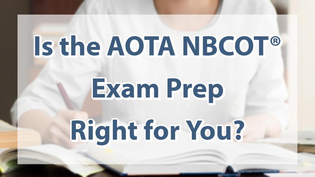 AOTA NBCOT Exam Prep main