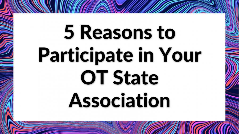participate ot state association