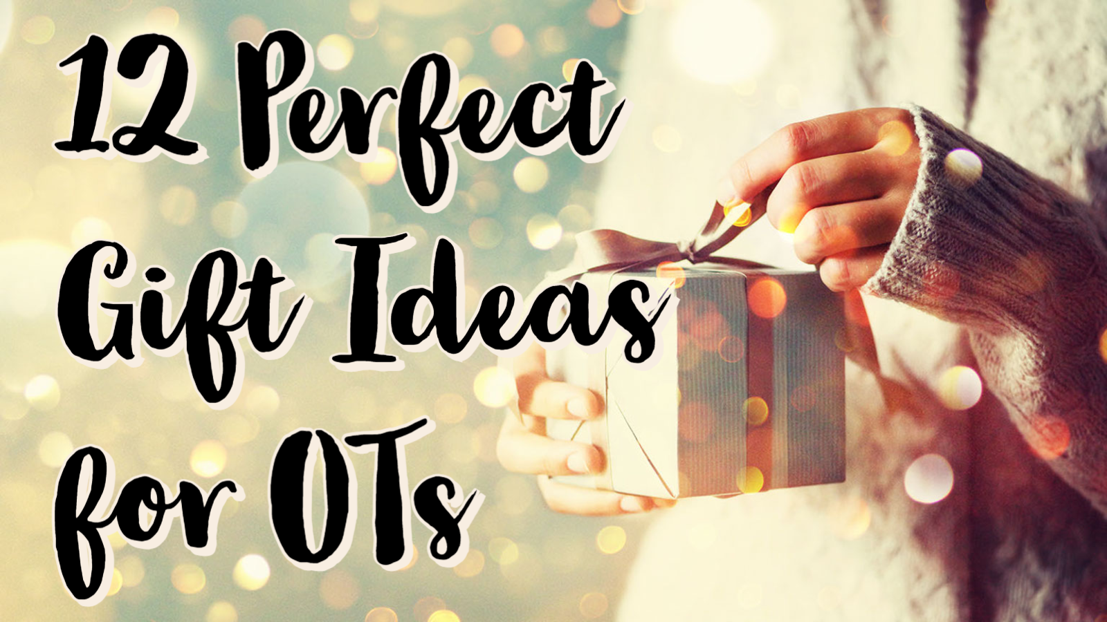 12 Perfect Gift Ideas For Occupational Therapists 2020 Myotspot Com