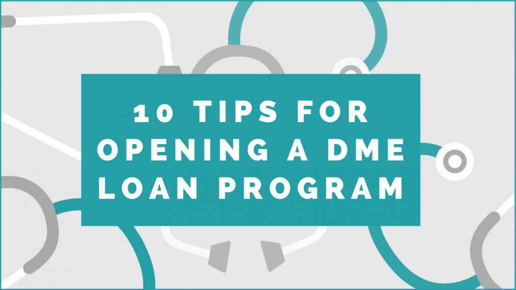 Opening a DME Loan Program
